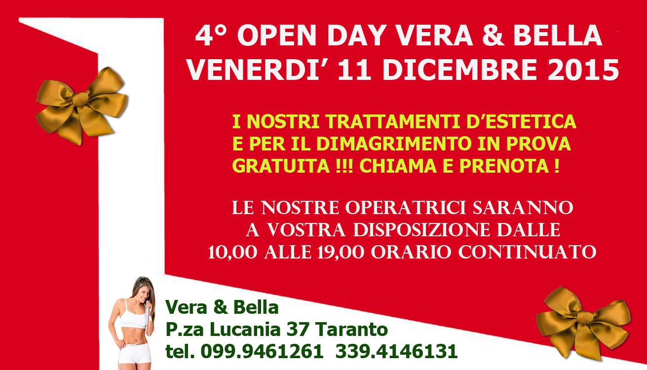 4° OPEN DAY  Vera & Bella  Venerdì 11 dicembre 2015